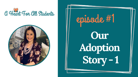 Our Adoption Story - Part 1