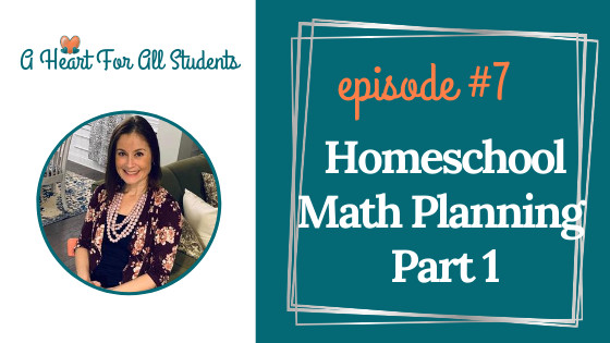Homeschool Math Planning - Part 1